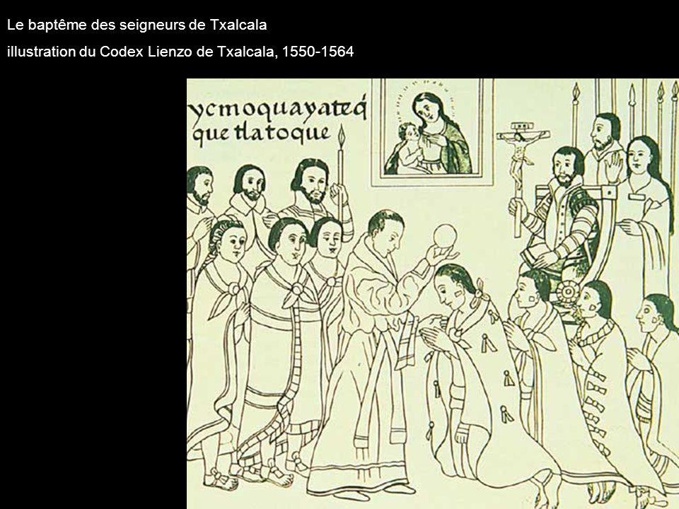 Le baptême des seigneurs de Txalcala