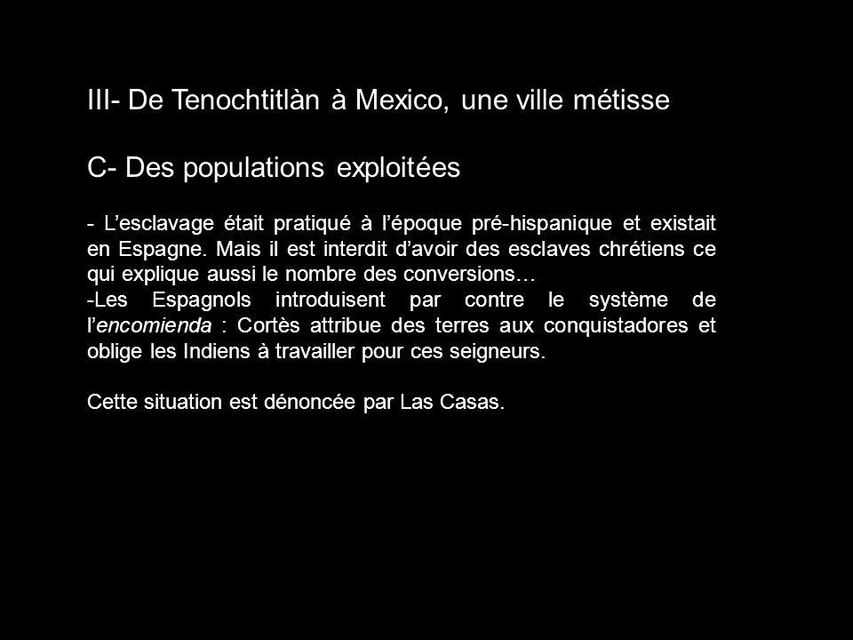 III- De Tenochtitlàn à Mexico, une ville métisse