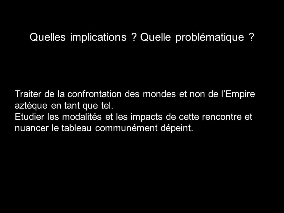 Quelles implications Quelle problématique