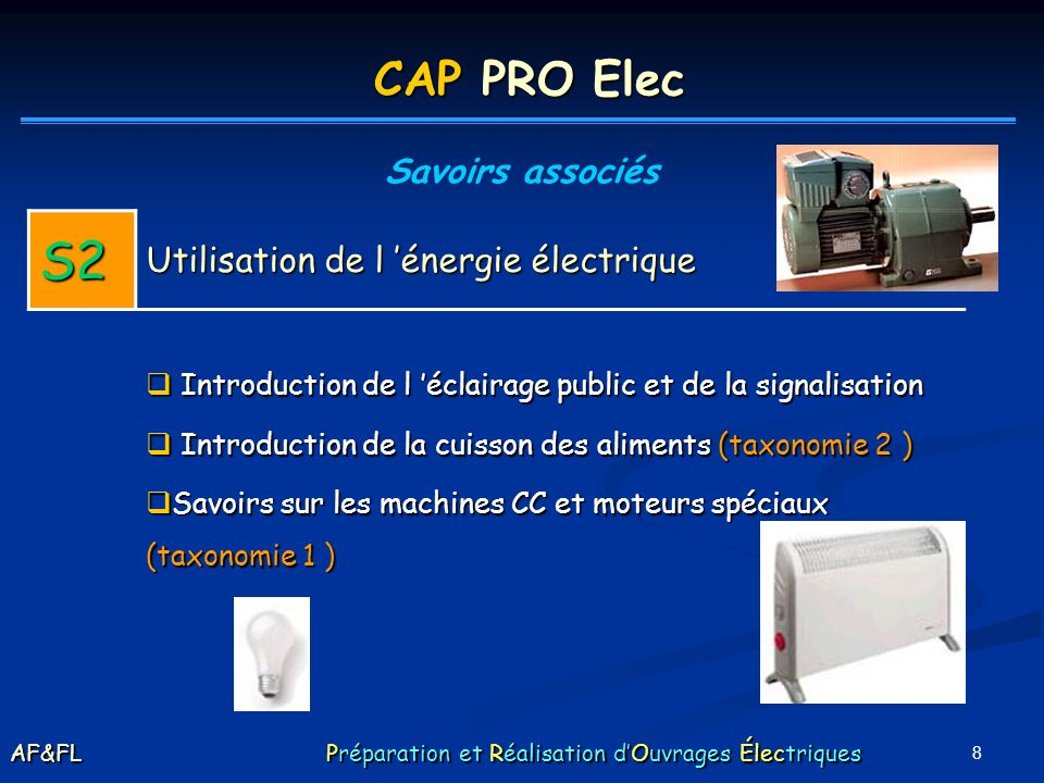 S2 CAP PRO Elec Utilisation de l 'énergie électrique Savoirs associés