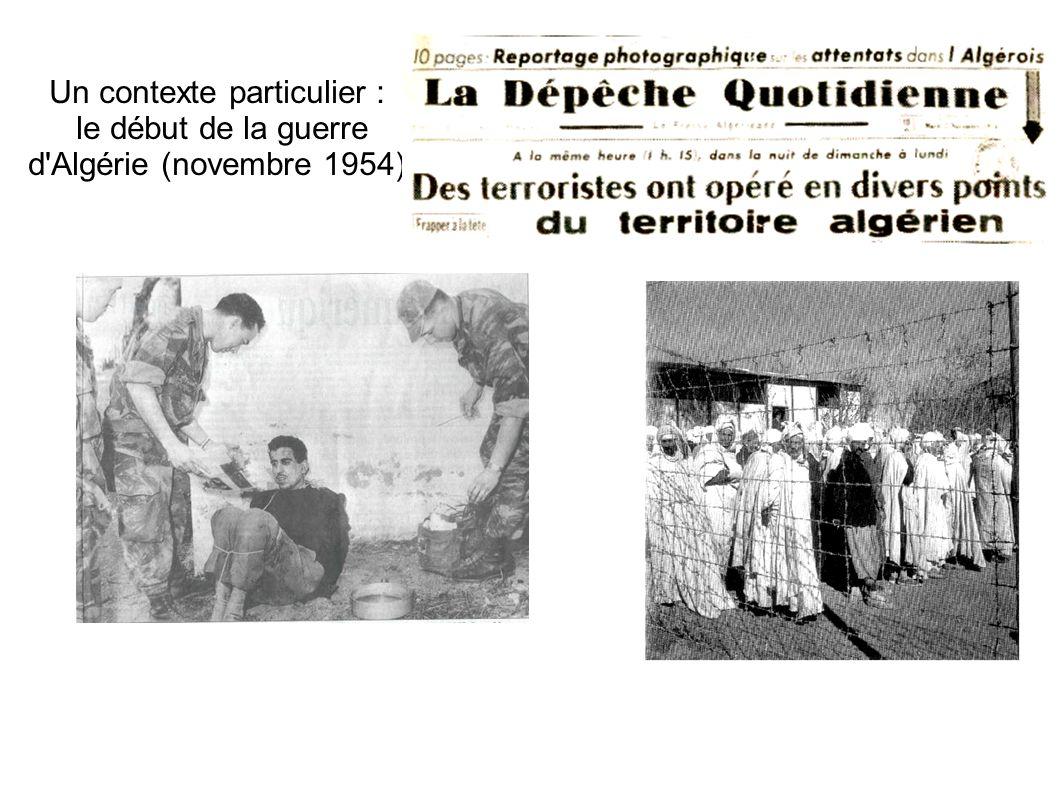 Un contexte particulier : le début de la guerre d Algérie (novembre 1954)