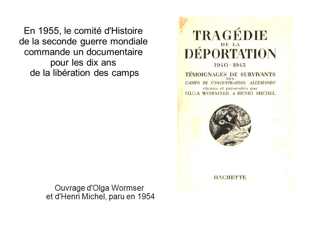 Ouvrage d Olga Wormser et d Henri Michel, paru en 1954
