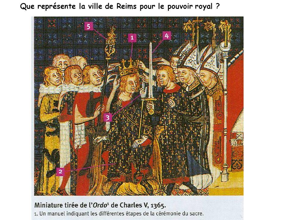 Que représente la ville de Reims pour le pouvoir royal