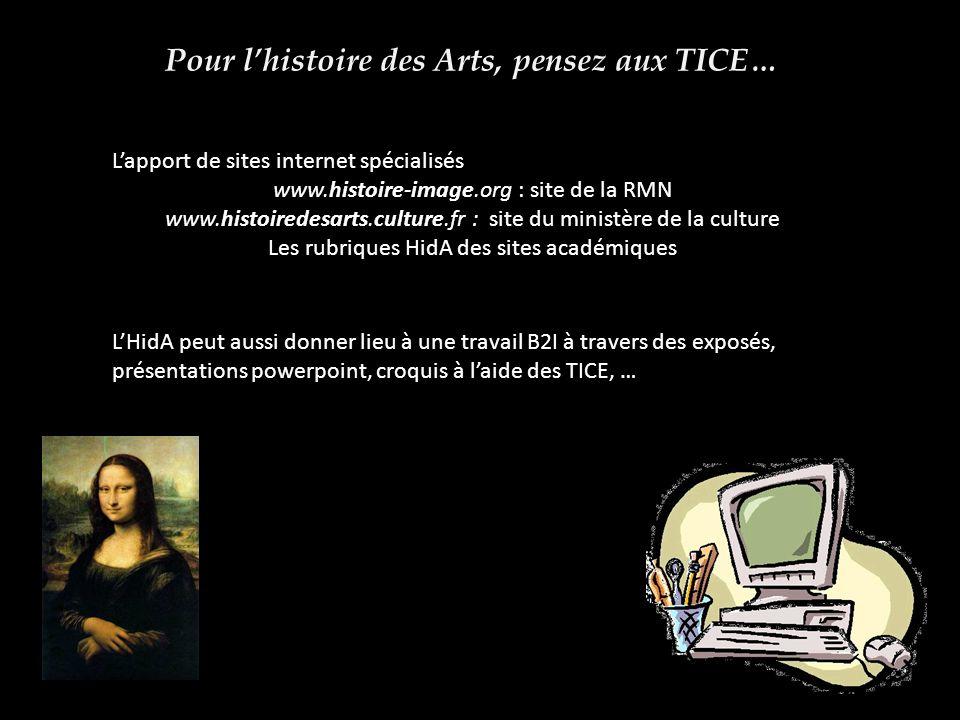 Pour l'histoire des Arts, pensez aux TICE…