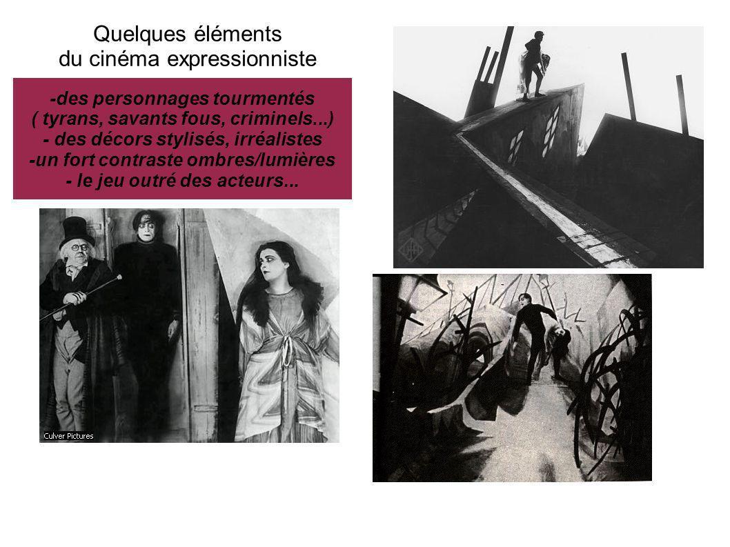 Quelques éléments du cinéma expressionniste