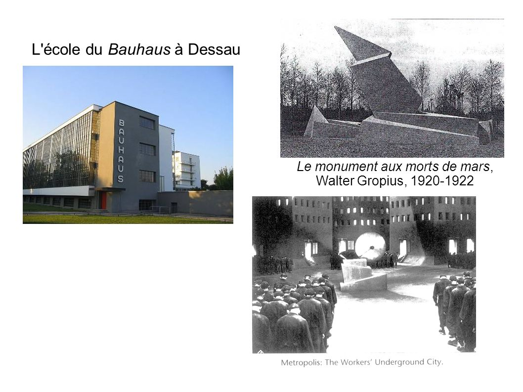 L école du Bauhaus à Dessau