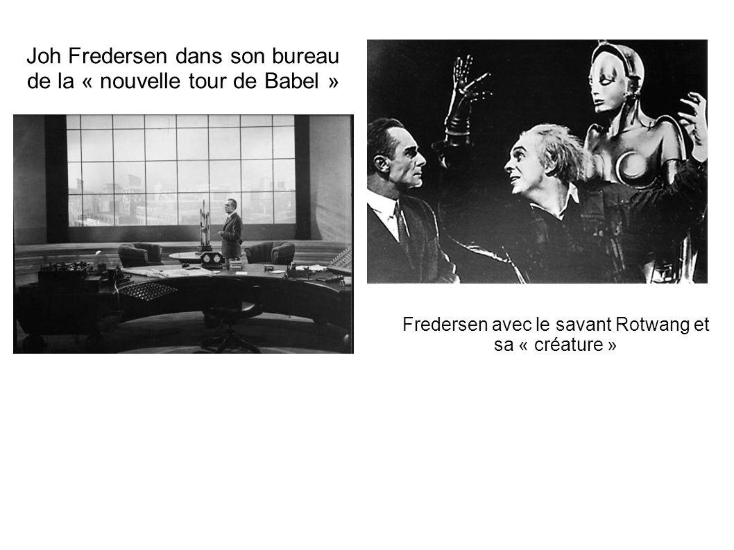 Joh Fredersen dans son bureau de la « nouvelle tour de Babel »