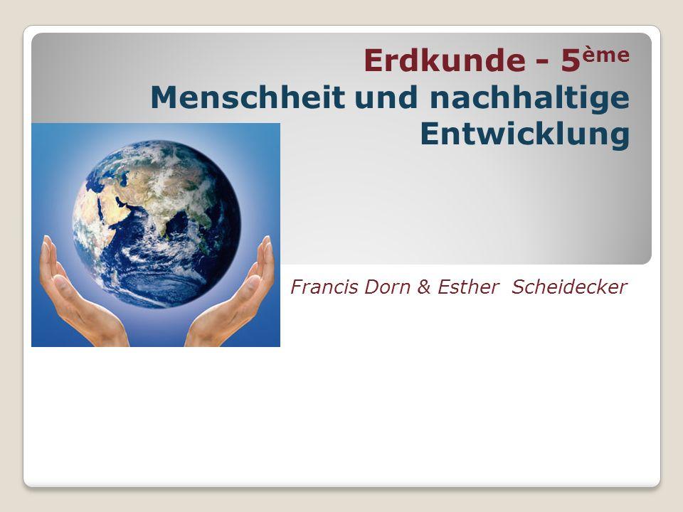 Erdkunde - 5ème Menschheit und nachhaltige Entwicklung