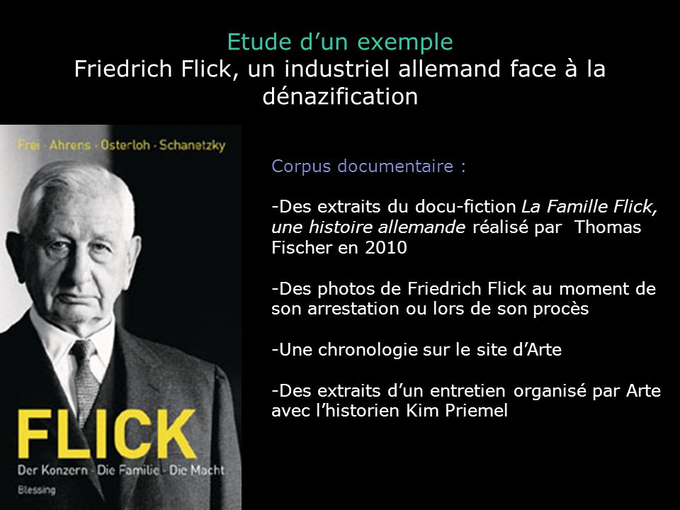 Friedrich Flick, un industriel allemand face à la dénazification