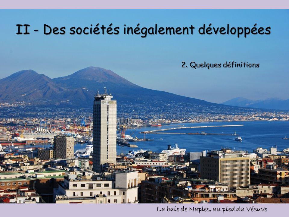 II - Des sociétés inégalement développées
