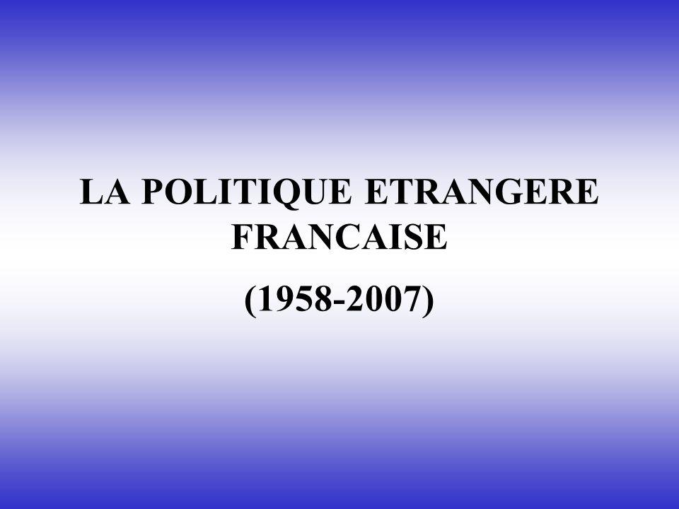 LA POLITIQUE ETRANGERE FRANCAISE