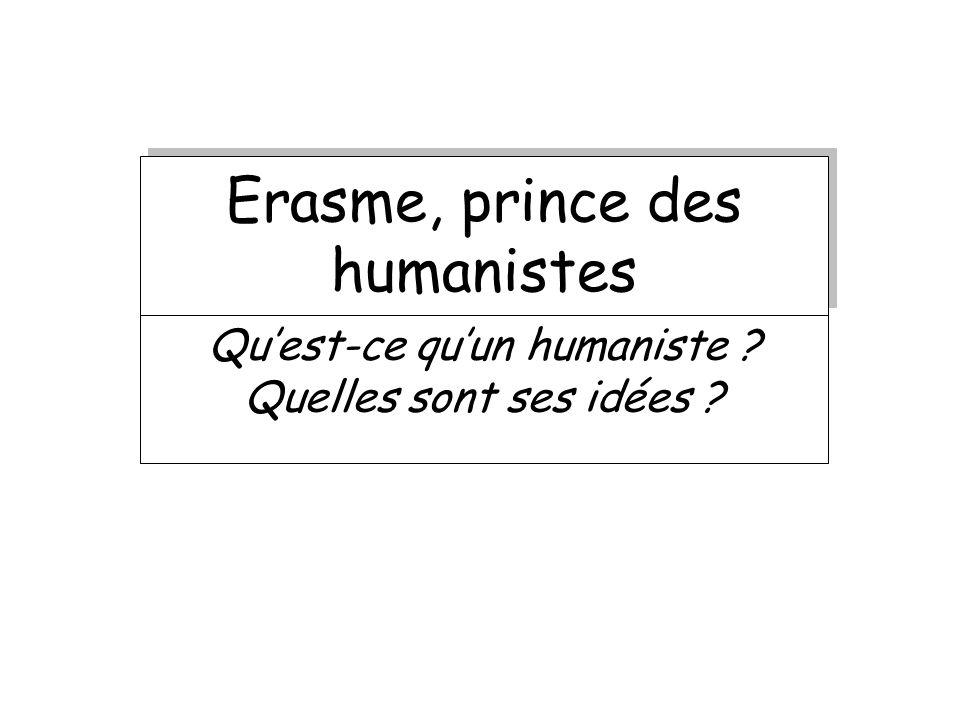 Erasme, prince des humanistes