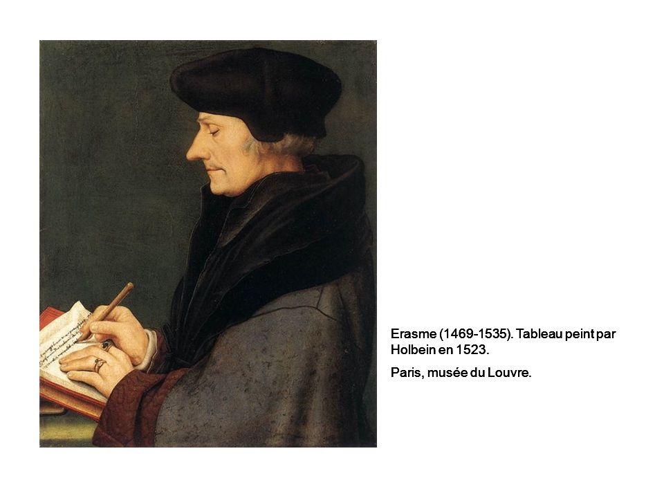 Erasme (1469-1535). Tableau peint par Holbein en 1523.