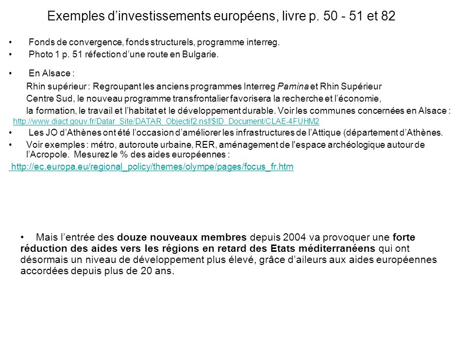 Exemples d'investissements européens, livre p. 50 - 51 et 82