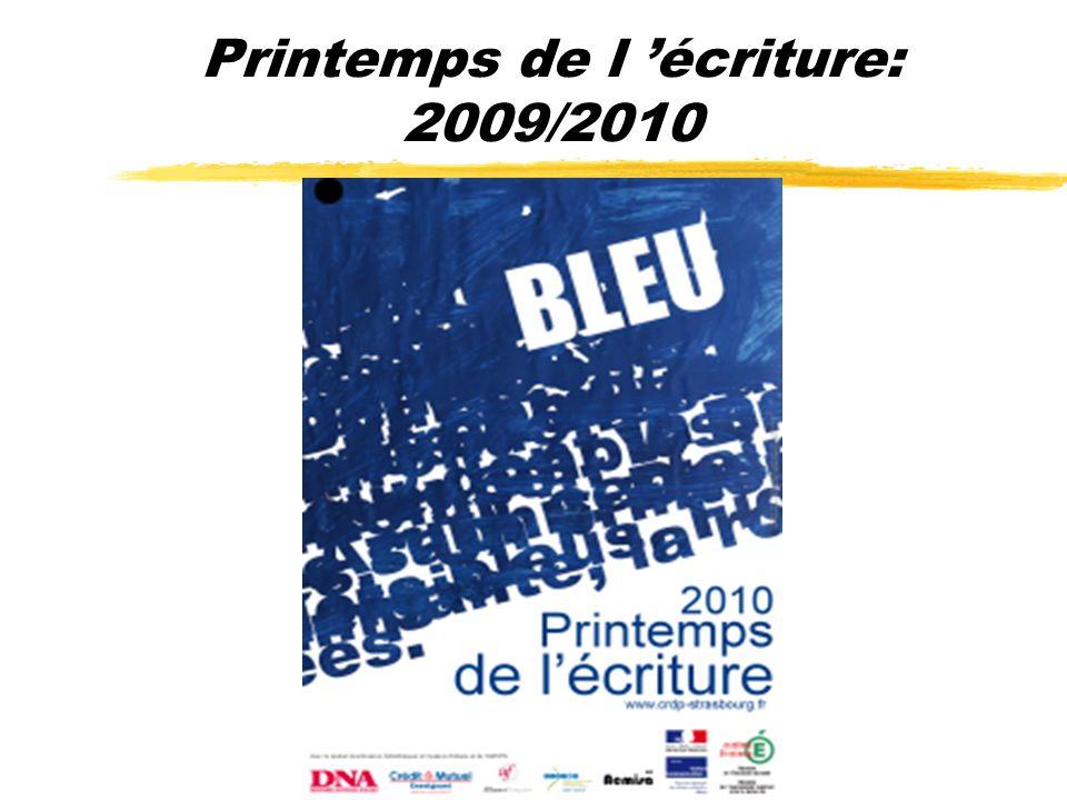 Printemps de l 'écriture: 2009/2010