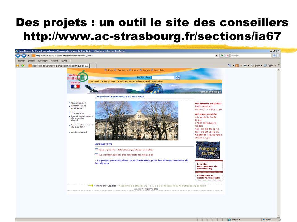 Des projets : un outil le site des conseillers http://www
