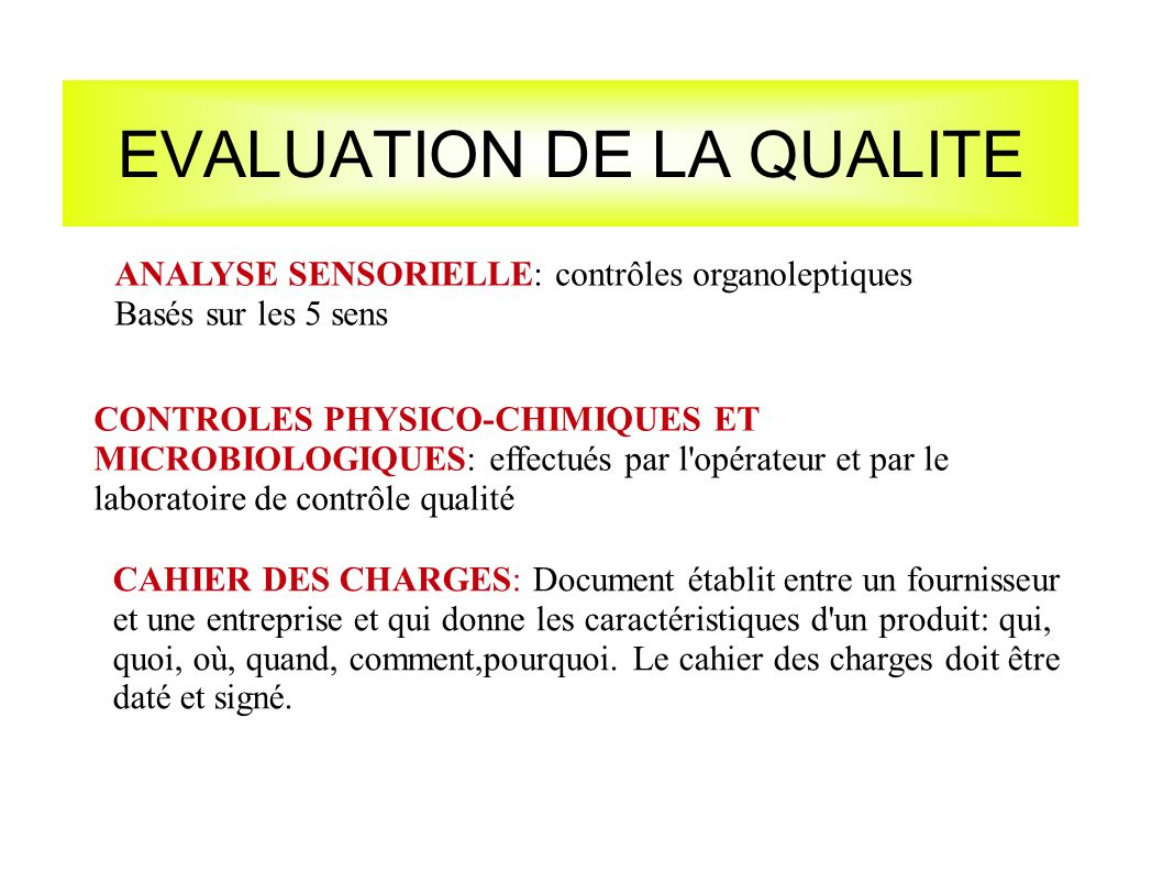 EVALUATION DE LA QUALITE