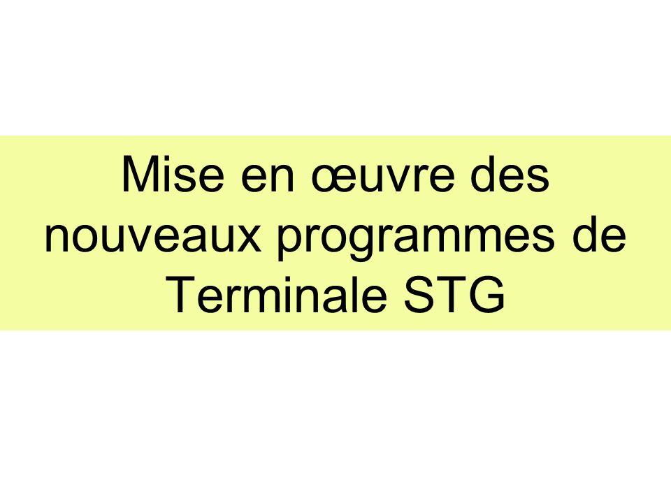 Mise en œuvre des nouveaux programmes de Terminale STG