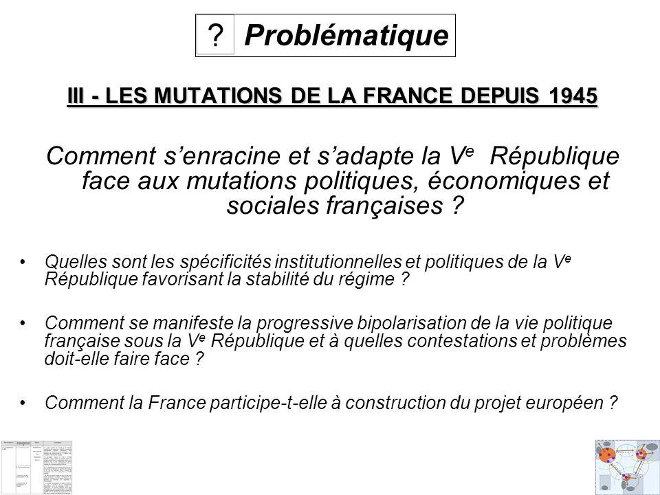 III - LES MUTATIONS DE LA FRANCE DEPUIS 1945
