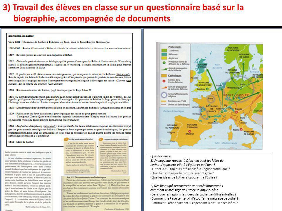 3) Travail des élèves en classe sur un questionnaire basé sur la biographie, accompagnée de documents