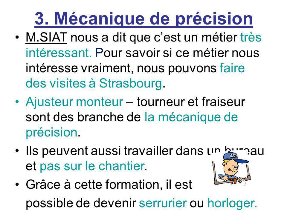 3. Mécanique de précision