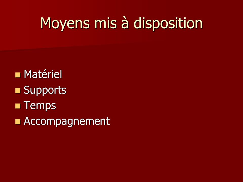 Moyens mis à disposition