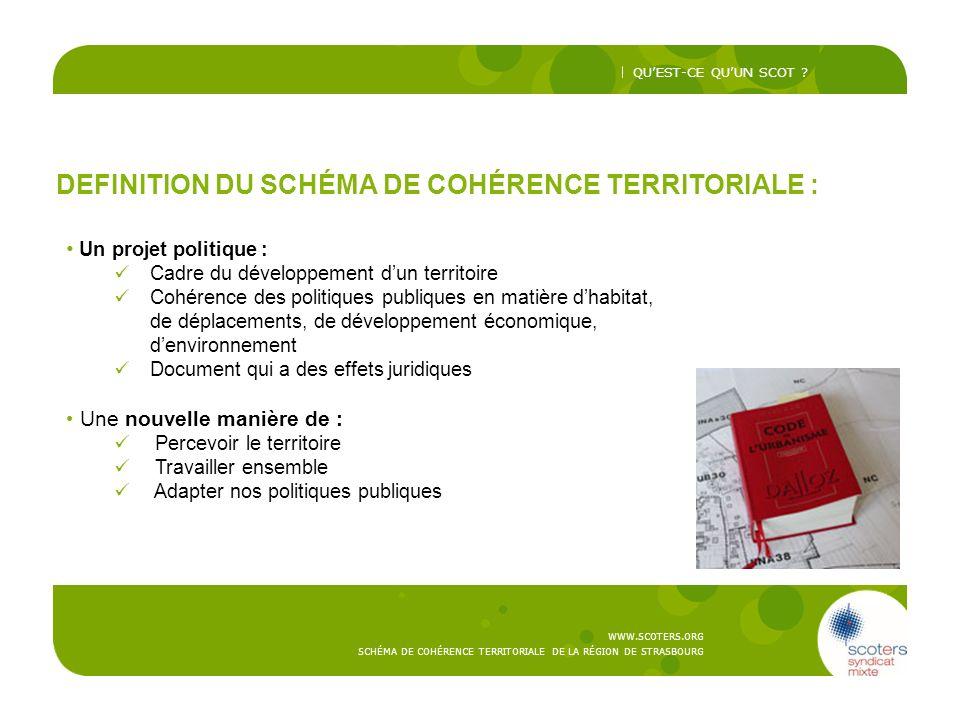 DEFINITION DU SCHÉMA DE COHÉRENCE TERRITORIALE :