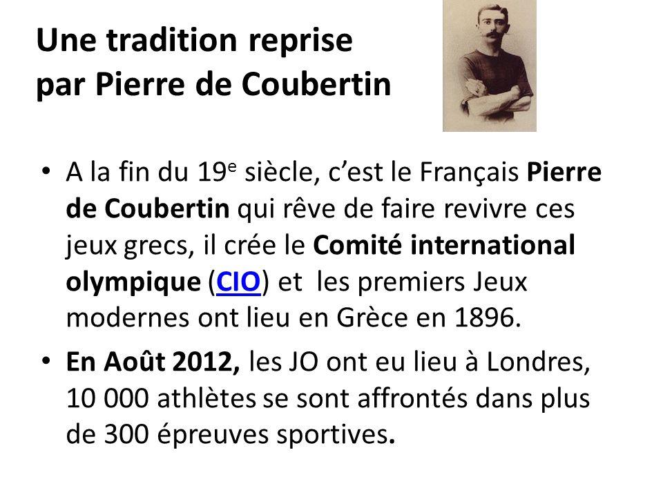Une tradition reprise par Pierre de Coubertin