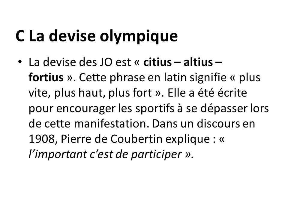 C La devise olympique