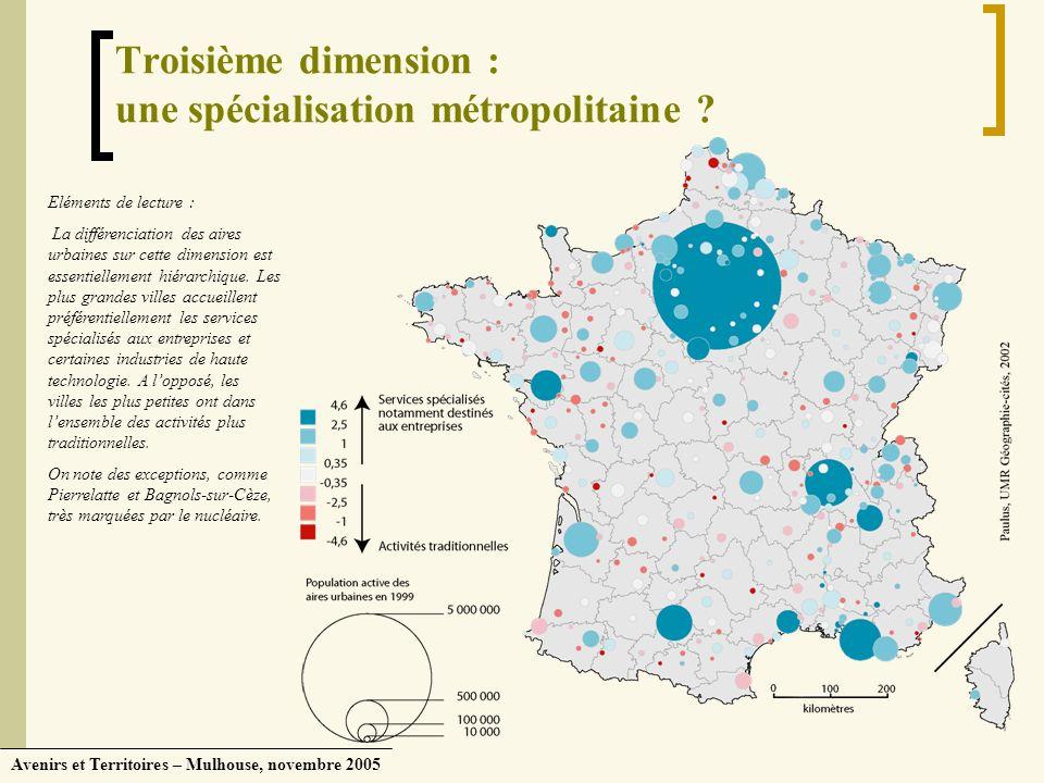 Troisième dimension : une spécialisation métropolitaine
