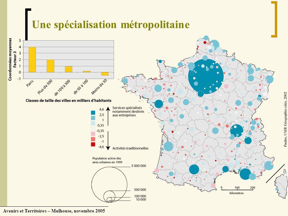 Une spécialisation métropolitaine