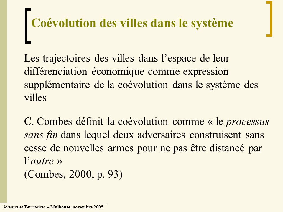 Coévolution des villes dans le système