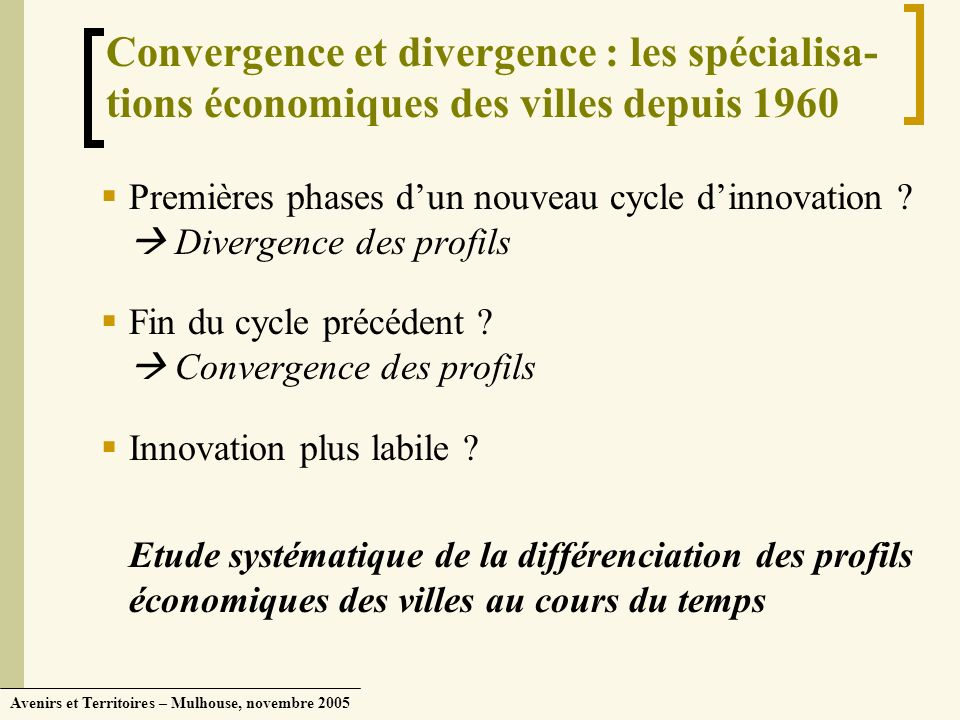 Convergence et divergence : les spécialisa-tions économiques des villes depuis 1960