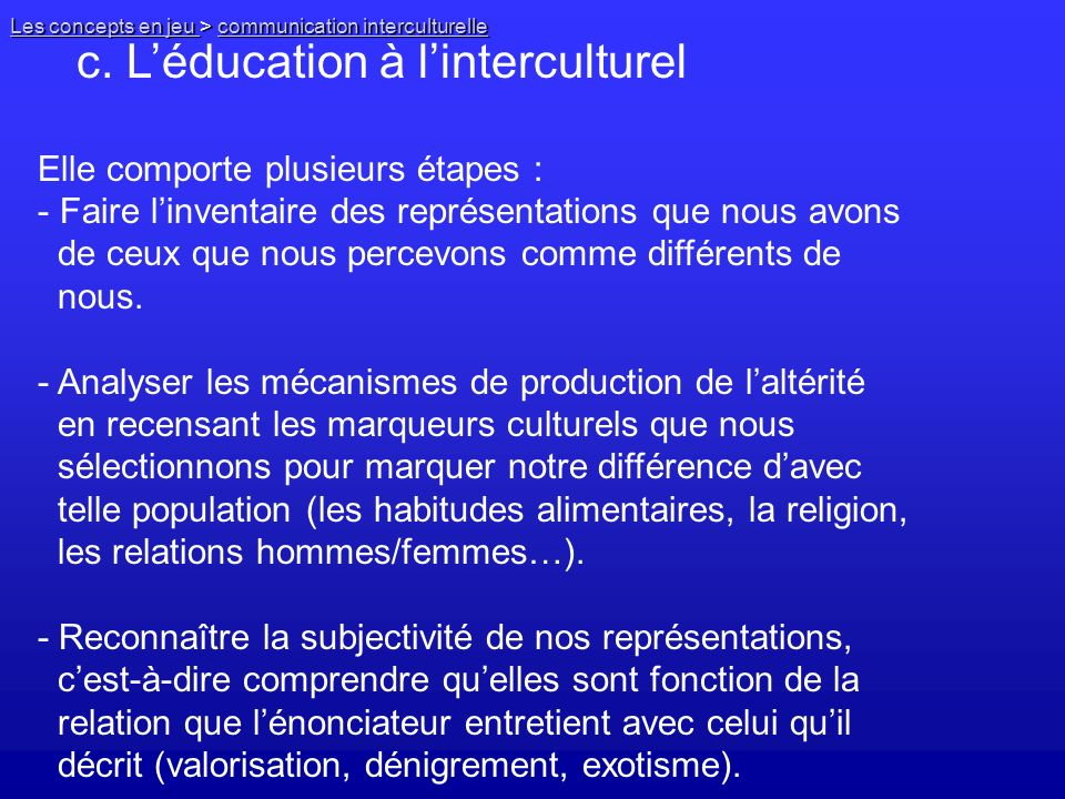 c. L'éducation à l'interculturel
