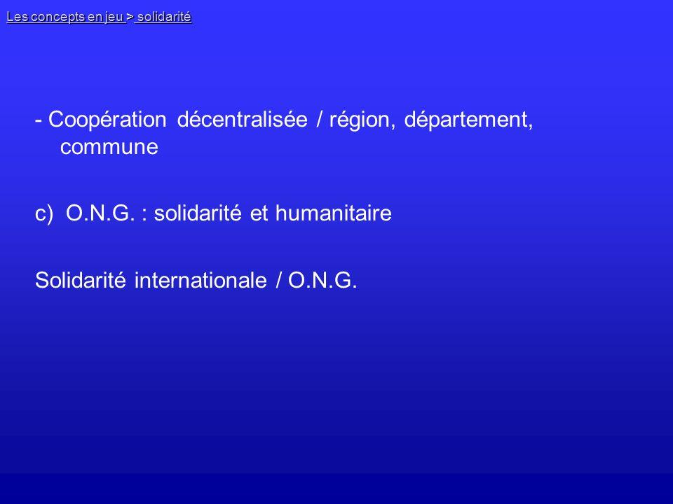 - Coopération décentralisée / région, département, commune