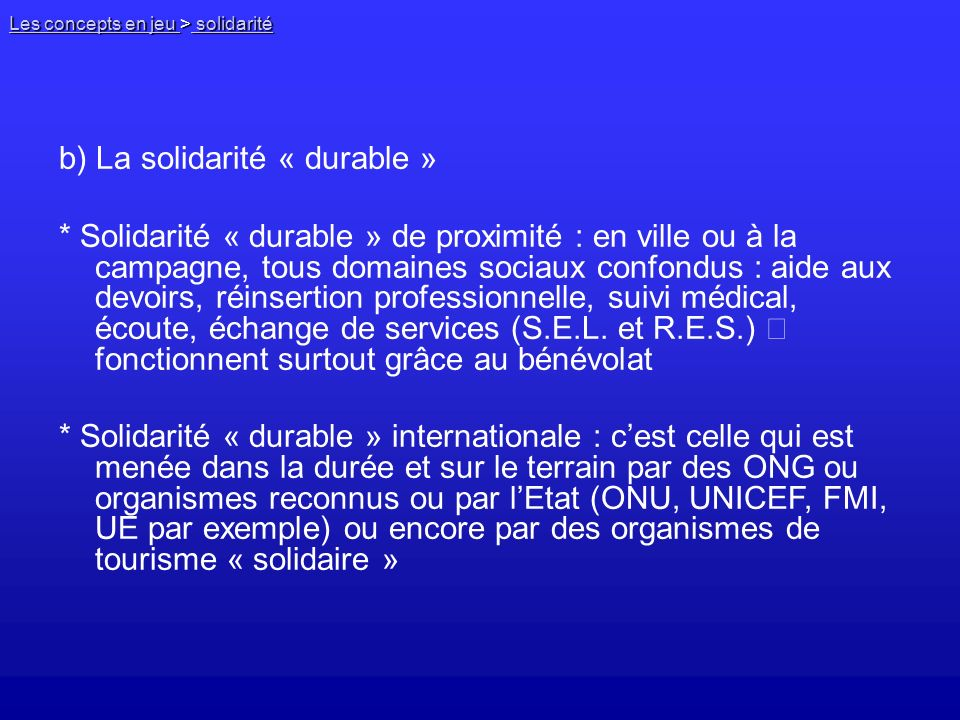 b) La solidarité « durable »