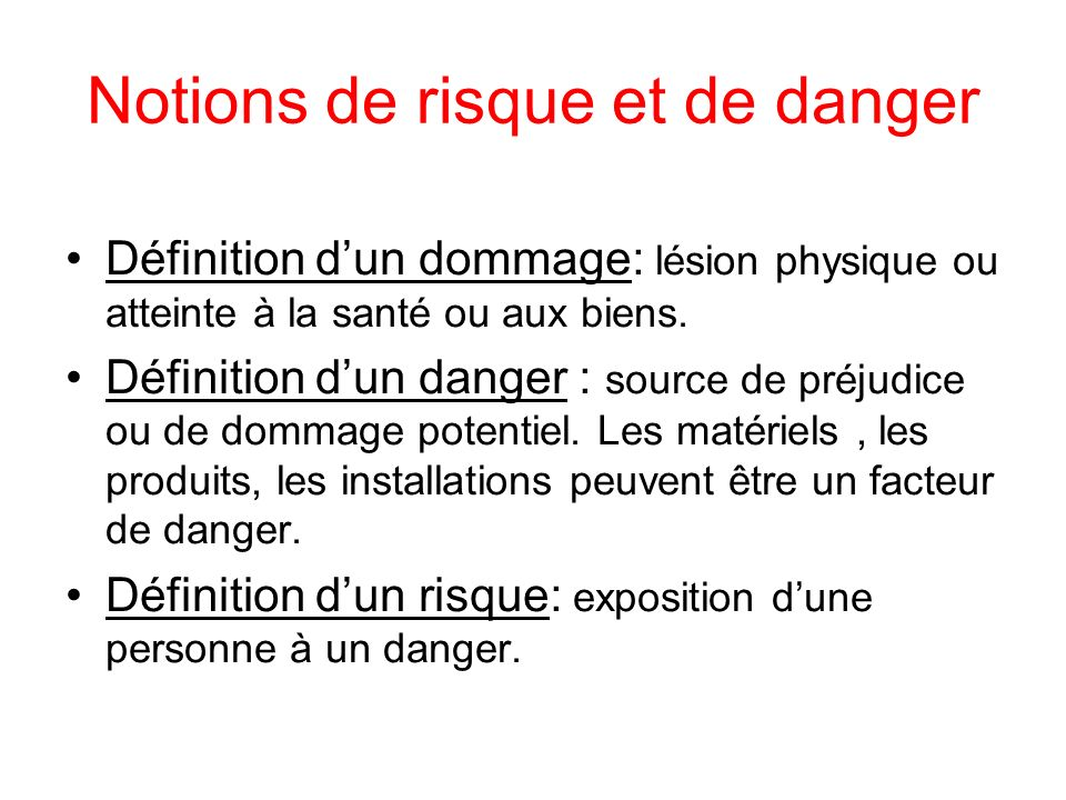 Notions de risque et de danger