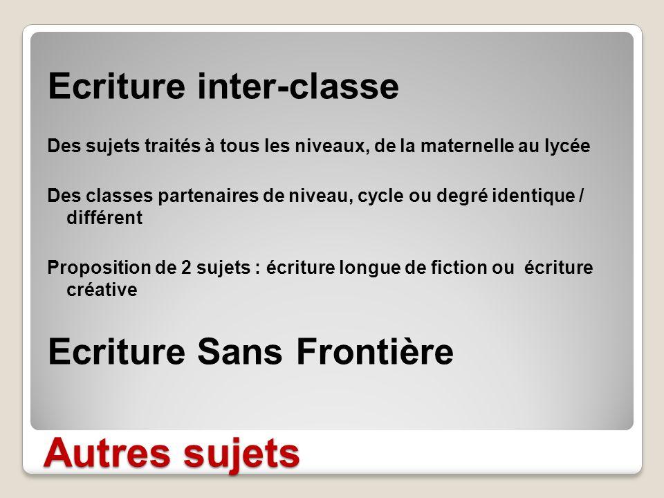 Autres sujets Ecriture inter-classe Ecriture Sans Frontière