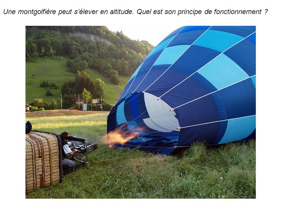 Une montgolfière peut s'élever en altitude