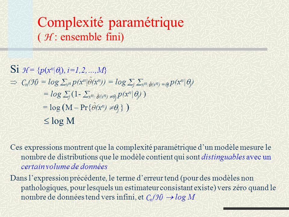 Complexité paramétrique ( H : ensemble fini)