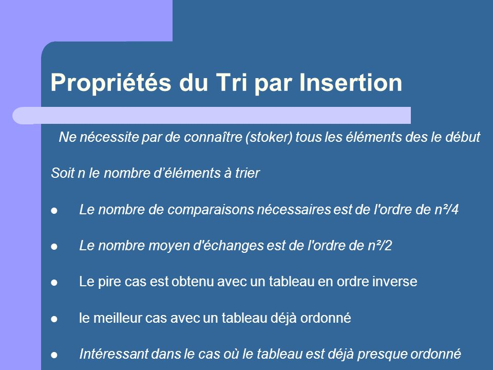 Propriétés du Tri par Insertion