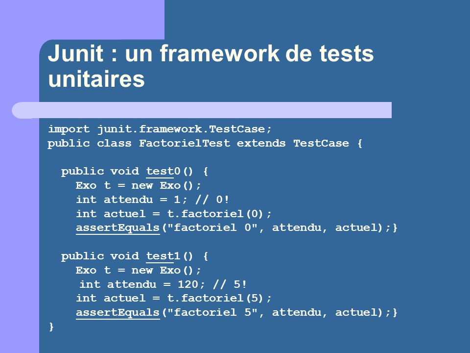 Junit : un framework de tests unitaires