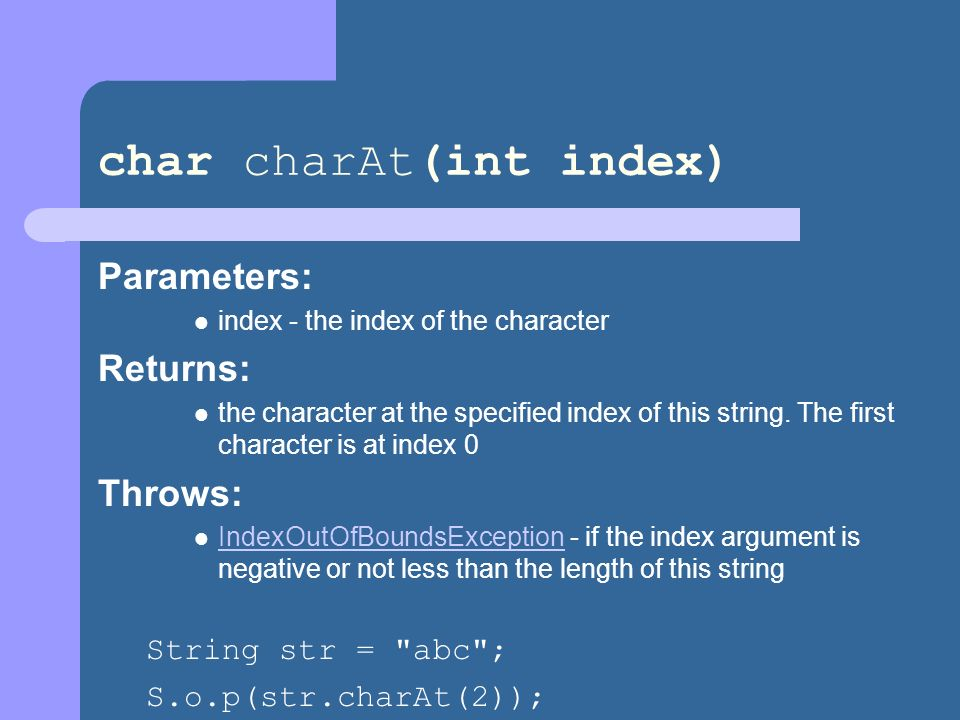 char charAt(int index)