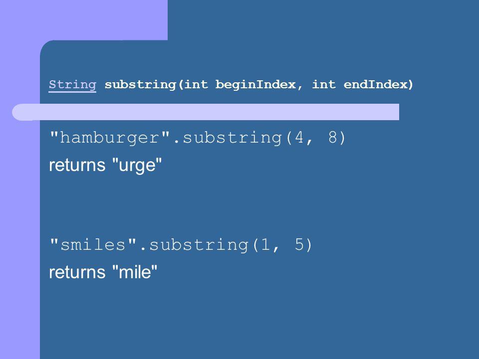 String substring(int beginIndex, int endIndex)