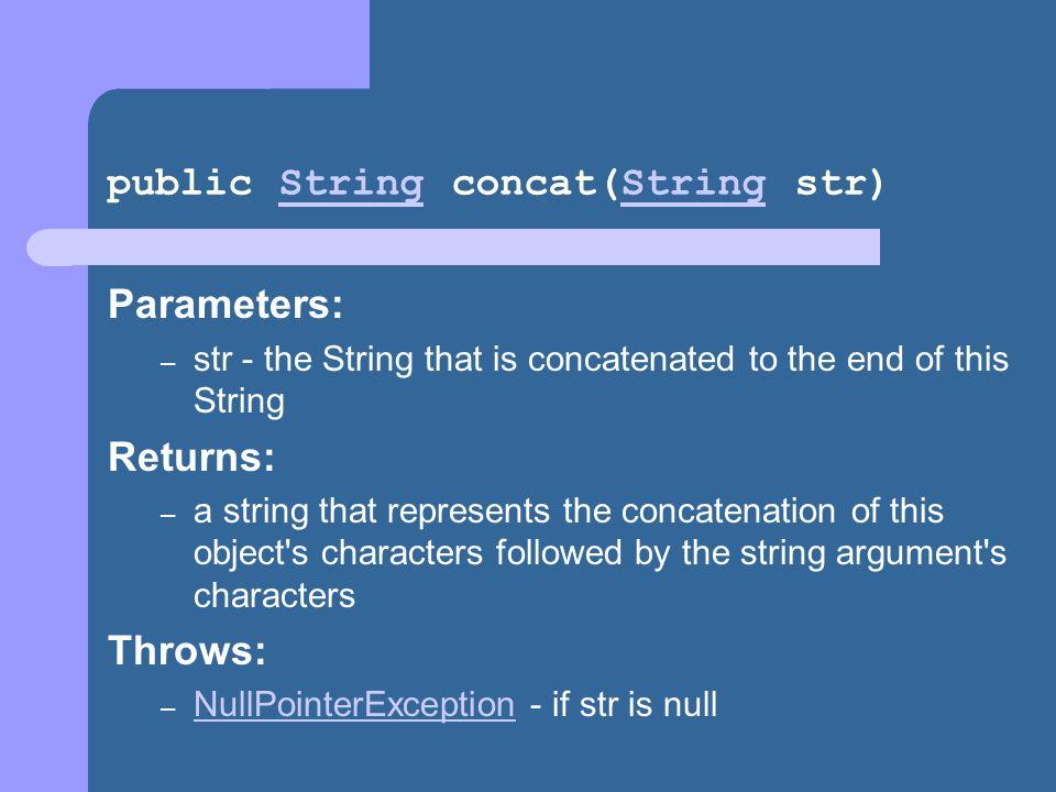 public String concat(String str)