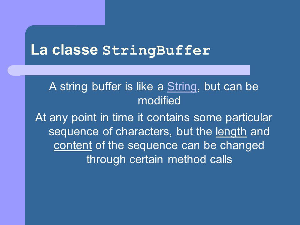 La classe StringBuffer