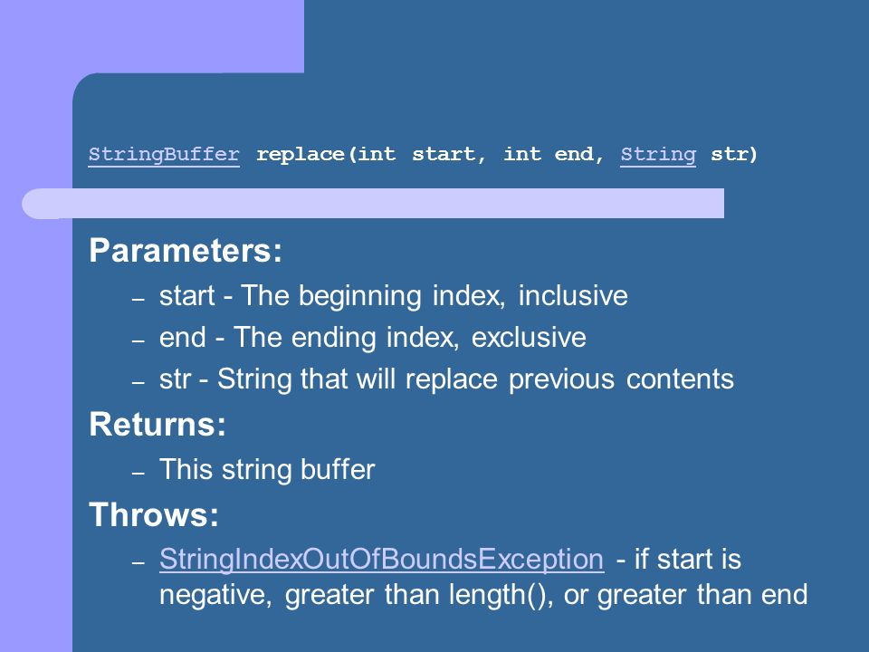 StringBuffer replace(int start, int end, String str)