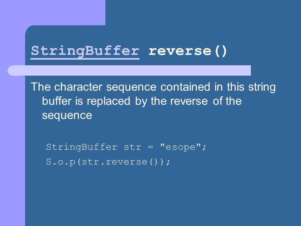 StringBuffer reverse()