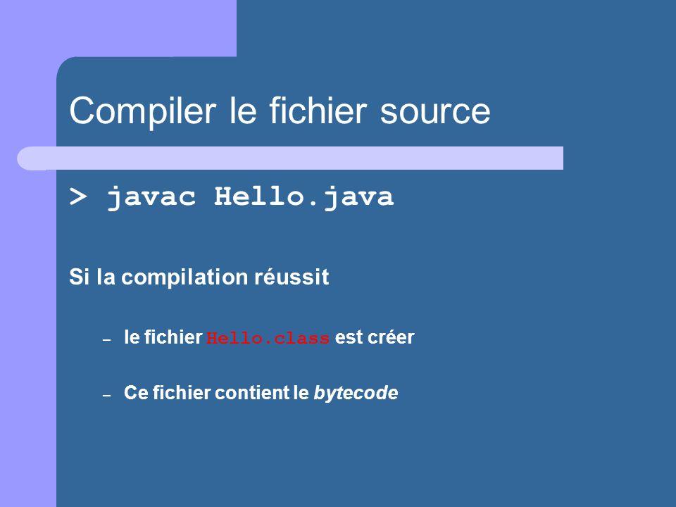 Compiler le fichier source