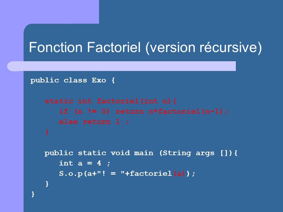 Fonction Factoriel (version récursive)